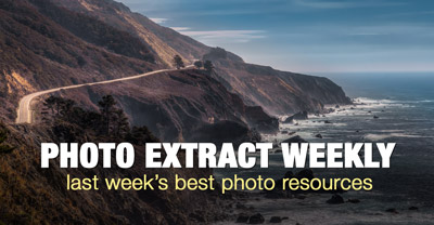 Photo Extract Weekly - 26 Useful Photography Links from Around the Web