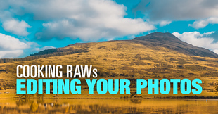 (#10) Cooking RAWs – Editing Your Photos Challenge