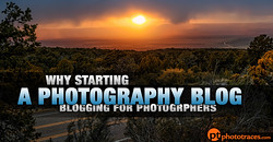 Why Starting a Photography Blog is Crucial for any Photographer